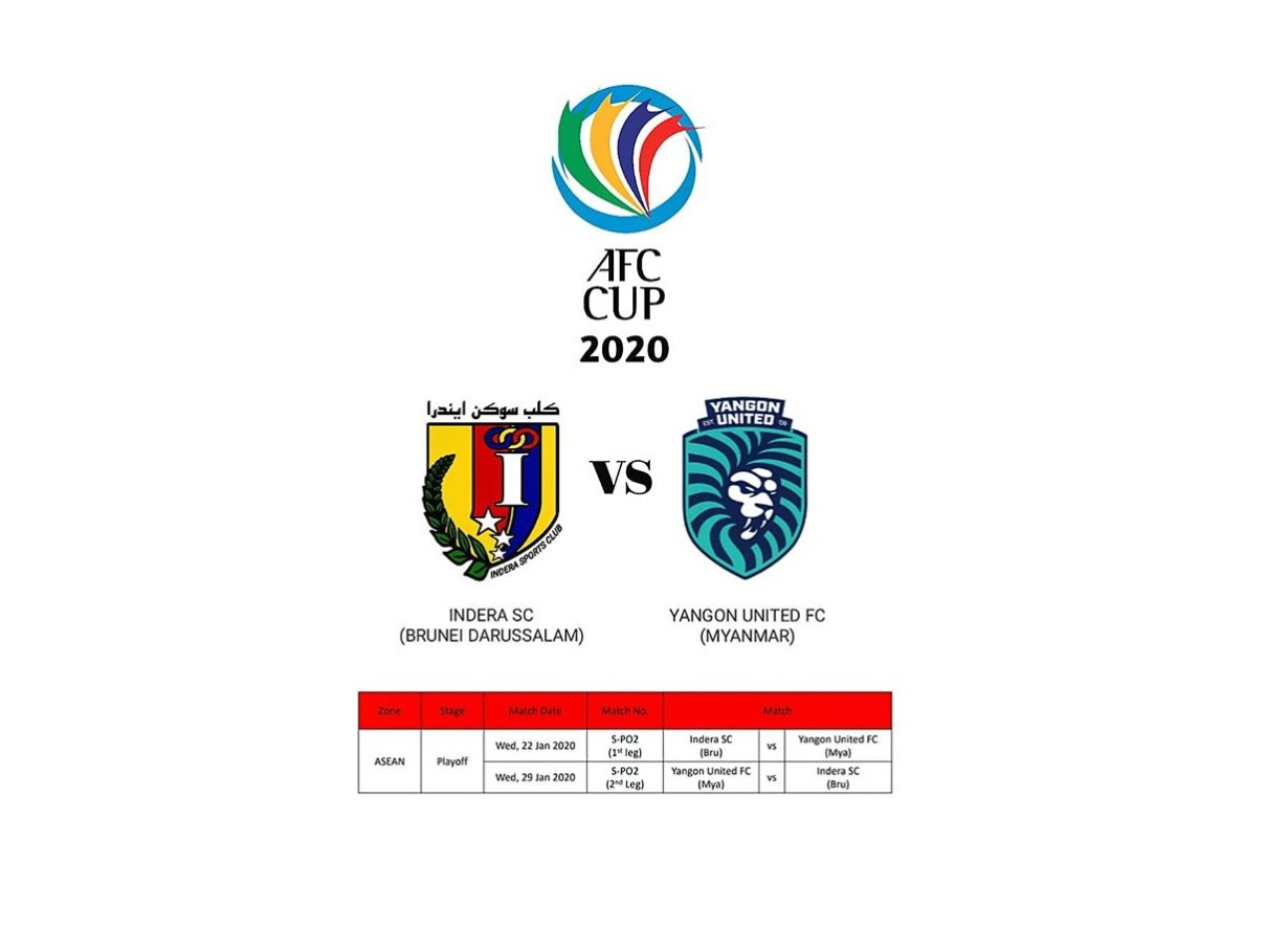 Indera SC to represent the country will be playing against Yangon United FC from Myanmarin AFC Cup 2020, qualifying round 1