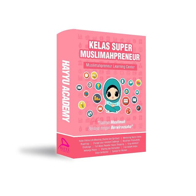 Kelas Super Muslimahpreneur