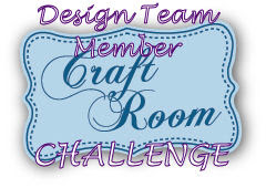 I am a proud DT member of Craft Room Challenge