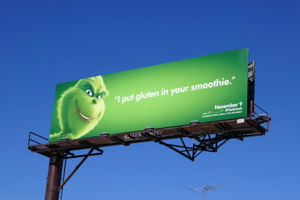 I put gluten in your smoothie Grinch billboard