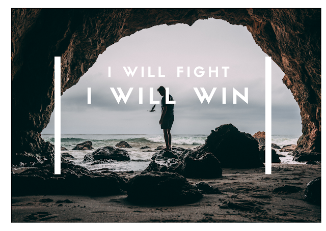 I will figth i will win