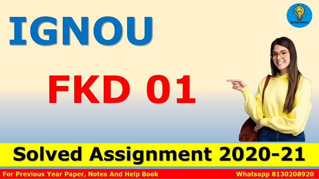 FKD 01 Solved Assignment 2020-21