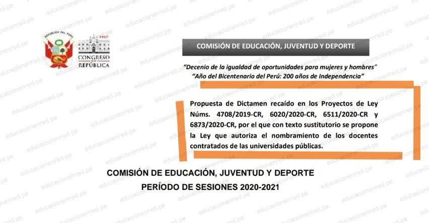 CONGRESO DE LA REPÚBLICA: Comisión de educación debatirá este Lunes predictamen que autoriza Nombramiento de Docentes Contratados en universidades públicas sin pasar por concurso público