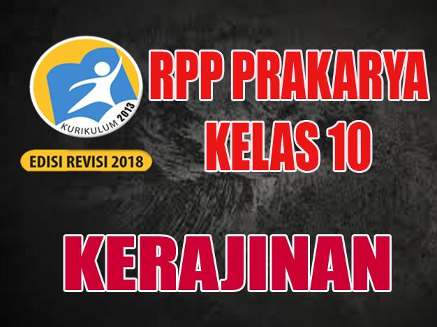 RPP PKWU Kerajinan KELAS 10 K13 Revisi 2018