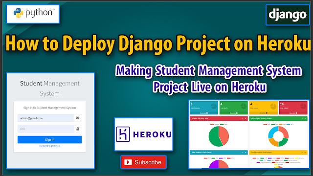 Deploy Django App on Heroku | Python Django Student Management System Part 23 Making Project Live on Heroku