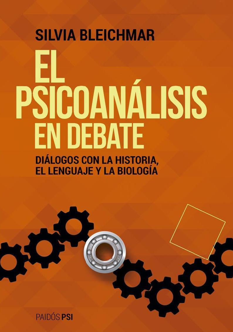 El psicoanálisis en debate – Silvia Bleichmar