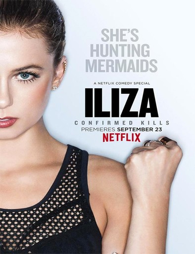 Ver Iliza: Confirmed Kills (2016) Online