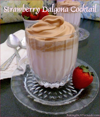 Strawberry Dalgona Cocktail is a strawberry flavored creamy cocktail topped with a creamy whipped coffee. | Recipe developed by www.BakedInATornado.com | #recipe #cocktail