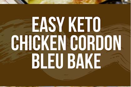 Easy Keto Chicken Cordon Bleu Bake