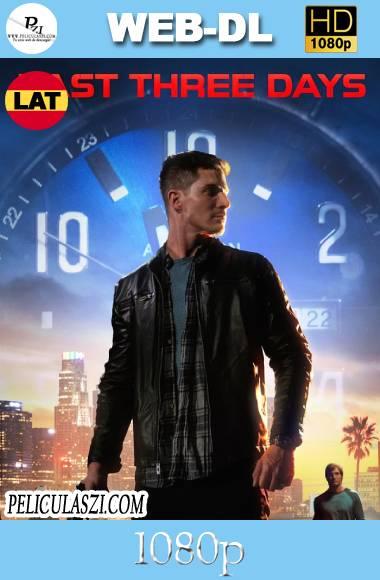 Last Three Days (2020) HD WEB-DL 1080p Dual-Latino