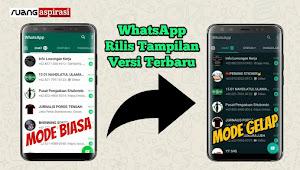 Fitur Perlindungan Mata WhatsApp Dark Mode Telah Tersedia di Android, Aktifkan Sekarang Juga!
