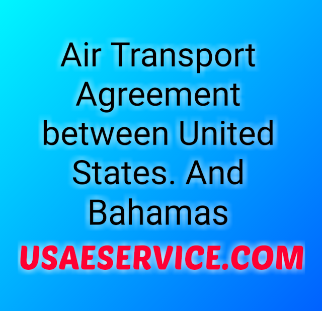 Air Transport Agreement United States And Bahamas