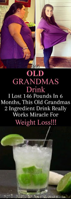I Lost 146 Pounds in 6 Months This Old Grandmas 2 Ingredient Drink Really Works Miracle for Weight Loss
