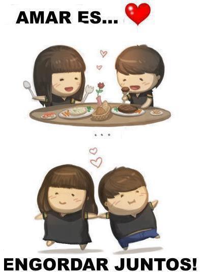 Amar es engordar juntos