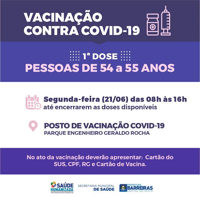 Novas vacinas serão aplicadas nesta segunda feira na população com faixa etária de 54 e 55 anos en Barreiras