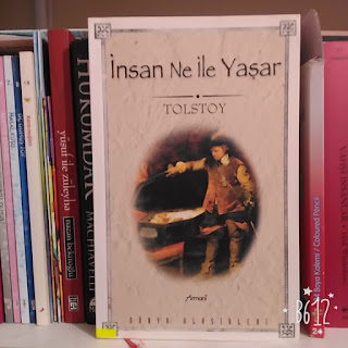 Lev Nikolayeviç Tolstoy - İnsan Ne ile Yaşar Kitap Yorumu