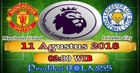 Prediksi Bola855 Manchester United vs Leicester 11 Agustus 2018