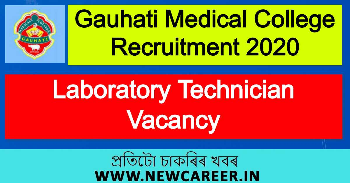 Gauhati Medical College Recruitment 2020 : Apply For Laboratory Technician Vacancy