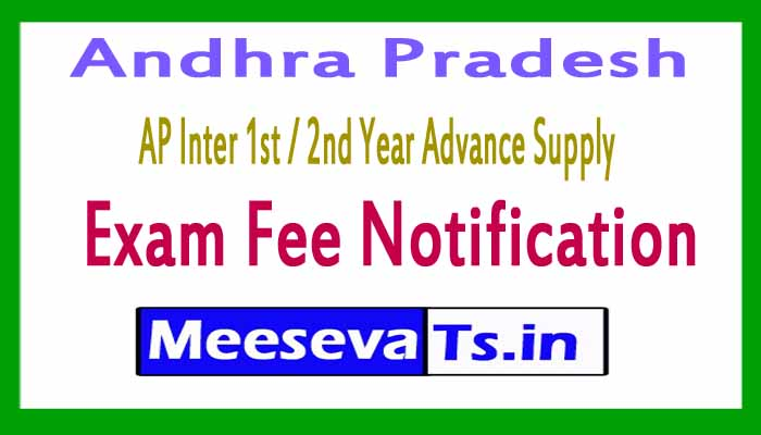 AP Inter 1st / 2nd Year Advance Supply Exam Fee Notification