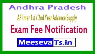 AP Inter 1st / 2nd Year Advance Supply Exam Fee Notification 2017