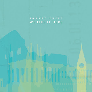 Snarky Puppy - 2014 - We Like It Here