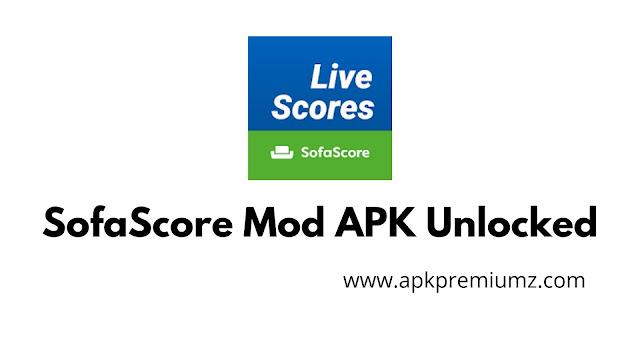 SofaScore mod apk premium free download