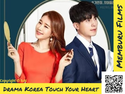 Sinopsis Drama Korea Touch Your Heart Episode 1 - 16