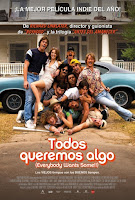 Todos Queremos Algo (Everybody Wants Some)