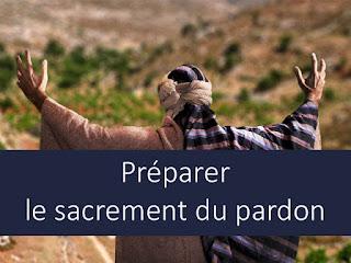 PREPARER LE SACREMENT DU PARDON