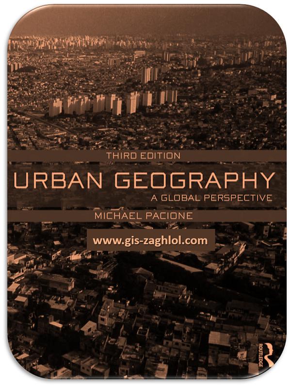 كتاب الجغرافيا الحضرية من منظور عالمي Urban geography a global perspective