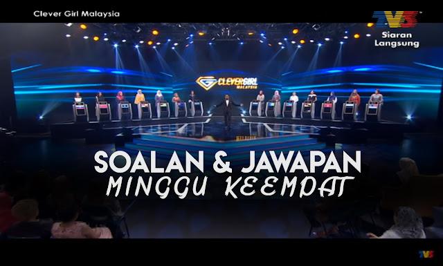 Soalan & Jawapan Untuk Minggu Keempat Clever Girl Malaysia 2017