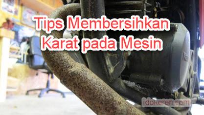 Tips Membersihkan Karat pada Mesin Motor