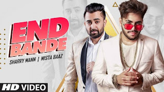 End Bande Lyrics Mista Baaz x Sharry Maan