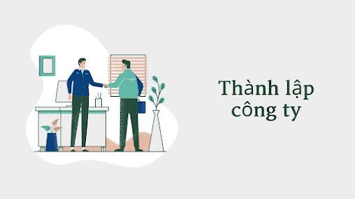 Hướng dẫn thành lập công ty TNHH một thành viên