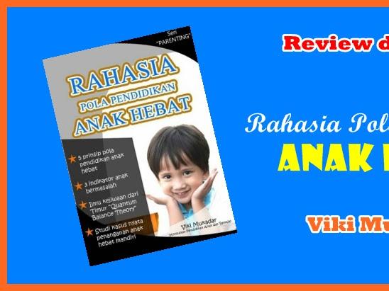 Review dan Giveaway: Rahasia Pola Pendidikan Anak Hebat