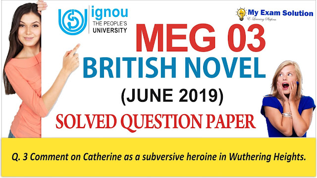 meg 03, ignou meg previous year question paper, meg 03 ignou british novel