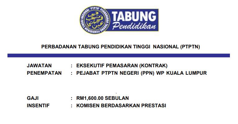 Jawatan Kosong di PTPTN [ Eksekutif Pemasaran / Gaji Bermula RM1,600.00++ ]