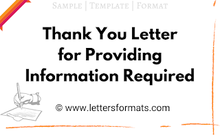 Thank You Letter for Providing Information Required (Sample)