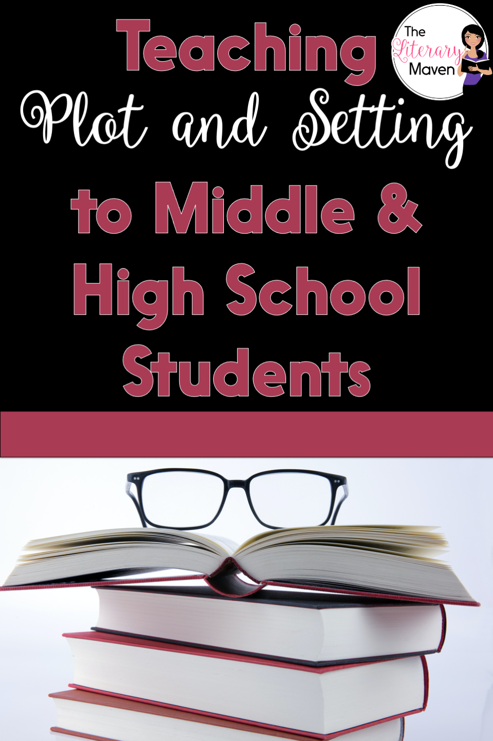 Use these ideas for teaching plot and setting to middle and high school students with any short story, novel, or drama.
