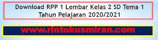 Download RPP 1 Lembar Kelas 2 SD Tema 1 Tahun Pelajaran 2020/2021
