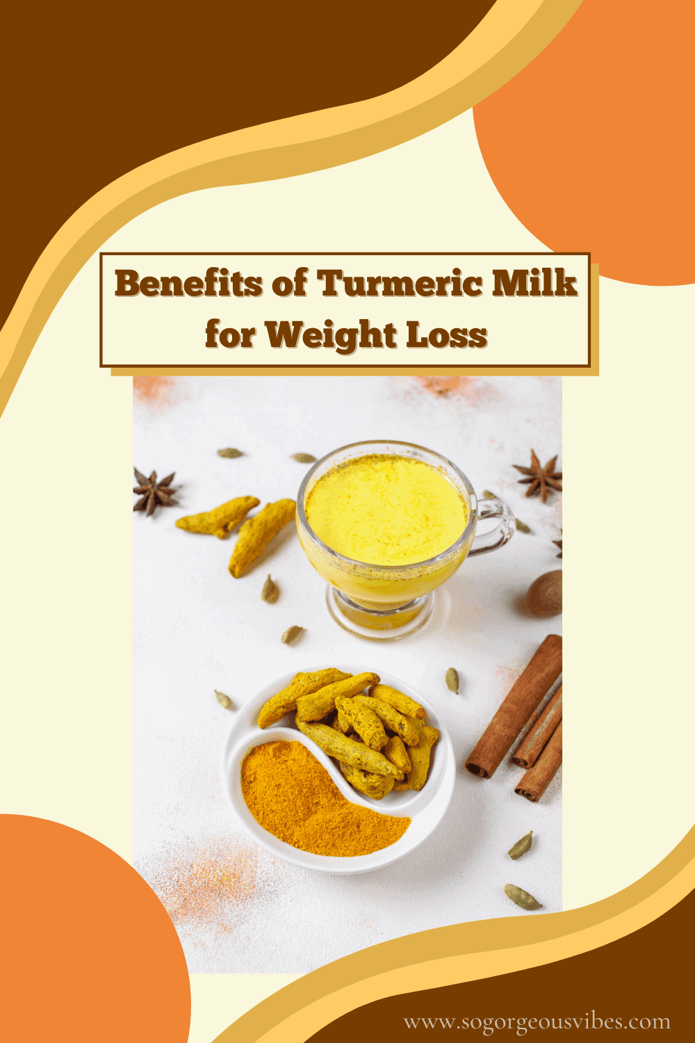 Benefits of Turmeric Milk for Weight Loss