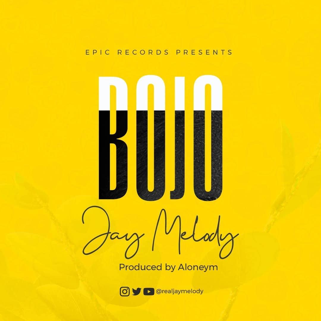 Jay Melody – Bojo