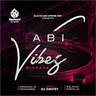 DJ-Davisy-Abi-Vibes-Mixtape-#HB-Media-NG