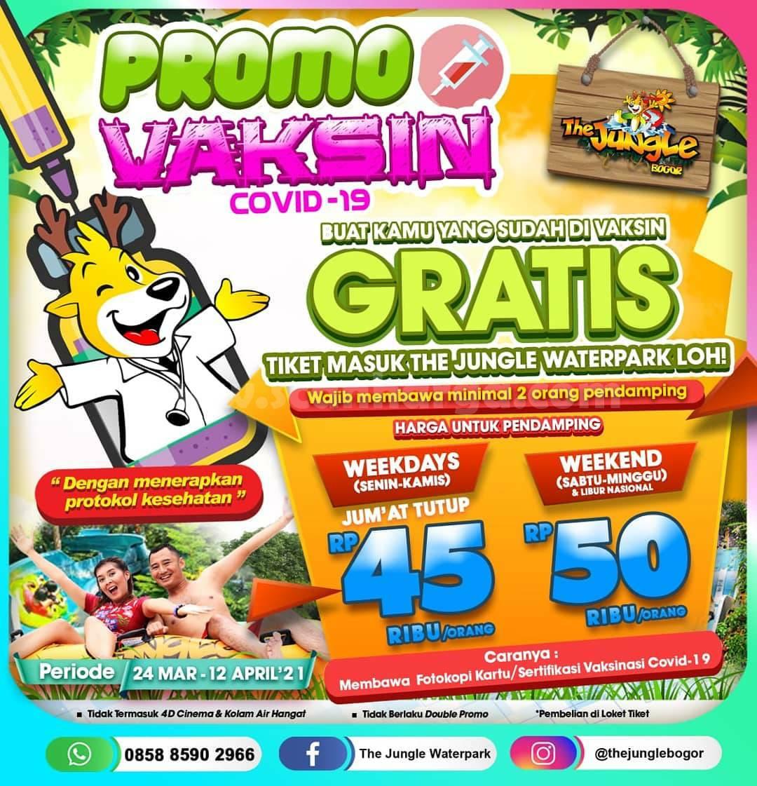 THE JUNGLE Bogor Promo VAKSIN COVID-19 - GRATIS Masuk dengan Sertifikat Vaksinasi