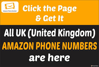 Amazon Phone Number UK (United Kingdom) | All  UK (United Kingdom) Amazon Phone Number are Here