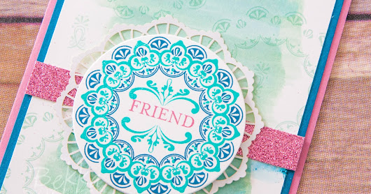 Make A Medallion Friendship Card for those who have joined the Stampin' Super Stars