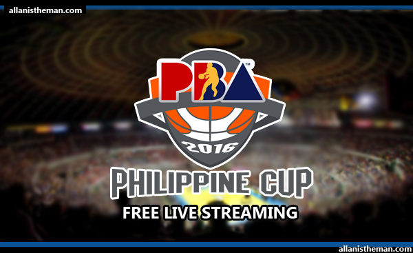 PBA Free Live Streaming - Philippine Cup 2015-2016
