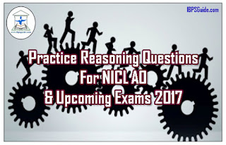 Practice Reasoning Questions For NICL AO& Upcoming Exams 2017 (Input-Output& Miscellaneous)