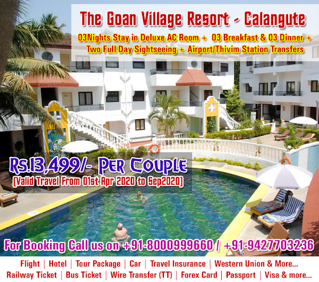 The Goan Village Resort - Calangute, Northgoa, 03Nights Stay in Deluxe AC Room, 03 Breakfast and 03 Dinner, Two Days Sightseeing in Goa, Airport/Thivim Station Transfer, Goa Hotel, Goa Tour Packages, Goa Air Packages, India travel, travel in India, cheap air tickets, cheap flights, flight, hotels, hotel, holidays, bus tickets, air travel, air tickets, holiday packages, travel packages, railways, trains, rail, aksharonline India, Travel Agent in India, Travel Agent in Gujarat, Travel Agent in Ahmedbad, Cheap Domestic and International Air Ticket Booking, Hotel Booking, Tour Packages, Western Union Money Transfer, Foreign Exchange, Travel Insurance, Car Rental, Utility Bill Payment, Bus Ticketing and More, Cheap Flight Ticket, Cheap Air Ticket, Air Ticket Agent in India, Air Ticket Agent in Ahmedabad, Air Ticket Agent in Gujarat, Air Ticket Agent in Ghatlodia, Flight Ticket Booking,Cheap Railway Ticket, Cheap Railway Ticket, Railway Ticket Agent in India, Railway Ticket Agent in Ahmedabad, Railway Ticket Agent in Gujarat, Railway Ticket Agent in Ghatlodia, Railway Ticket Booking,,Cheap Rail Ticket, Cheap Rail Ticket, Rail Ticket Agent in India, Rail Ticket Agent in Ahmedabad, Rail Ticket Agent in Gujarat, Rail Ticket Agent in Ghatlodia, Rail Ticket Booking,Cheap Bus Ticket, Cheap Bus Ticket, Bus Ticket Agent in India, Bus Ticket Agent in Ahmedabad, Bus Ticket Agent in Gujarat, Bus Ticket Agent in Ghatlodia, Bus Ticket Booking,Cheap Hotel Ticket, Cheap Hotel Ticket, Hotel Ticket Agent in India, Hotel Ticket Agent in Ahmedabad, Hotel Ticket Agent in Gujarat, Hotel Ticket Agent in Ghatlodia, Hotel Ticket Booking,Cheap Travel Insurance Ticket, Cheap Travel Insurance Ticket, Travel Insurance Ticket Agent in India, Travel Insurance Ticket Agent in Ahmedabad, Travel Insurance Ticket Agent in Gujarat, Travel Insurance Ticket Agent in Ghatlodia, Travel Insurance Ticket Booking,Cheap Car Rental Ticket, Cheap Car Rental Ticket, Car Rental Ticket Agent in India, Car Rental Ticket Agent in Ahmedabad, Car Rental Ticket Agent in Gujarat, Car Rental Ticket Agent in Ghatlodia, Car Rental Ticket Booking,Daily Service bus ticket booking, volvo bus ticket agent, volvo ticket agent in ahmedabad, volvo ticket, air ticket international, international air ticket agent, international flight ticket agent in ahmedabad, domestic air ticket booking, domestic and international air ticket booking agency, air ticket booking center, airline ticket booking center, 24hrs ticketing, air ticket india, air ticket international, sola ticket booking, ghatlodia ticket booking, ahmedabad ticket booking agent, railway ticket agent in ahmedabad, hotel booking in ahmedabad, flight ticket agent in ahmedabad, Flight booking, domestic flights, international flights,cheap air tickets, flight booking, air ticket booking, hotel booking, packages, buses, 5 star hotels, discount on hotels, Tour agent in ghatlodia, travel agent in ghatlodia, ghatlodia air travel agency, airline travel booking, flight booking, flight reservation, tour operator in ghatlodia, travel agent in ghatlodia