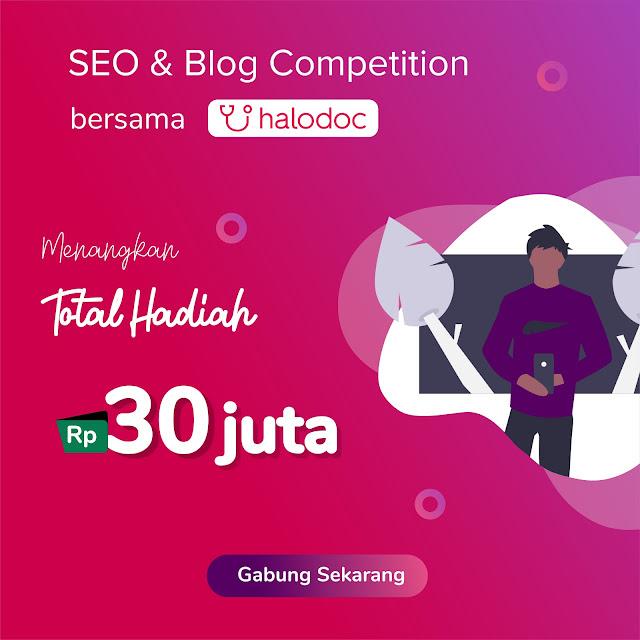 Kontes SEO Blog Aplikasi HALODOC 2019 Berhadiah 30 Juta Rupiah